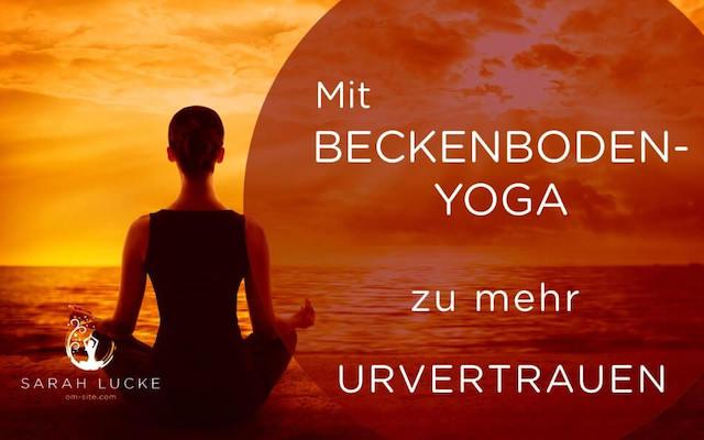 Sarah Lucke Beckenboden Yoga